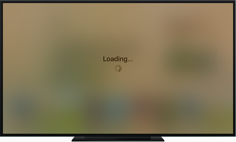 Apple TV screen showing an Activity Indicator